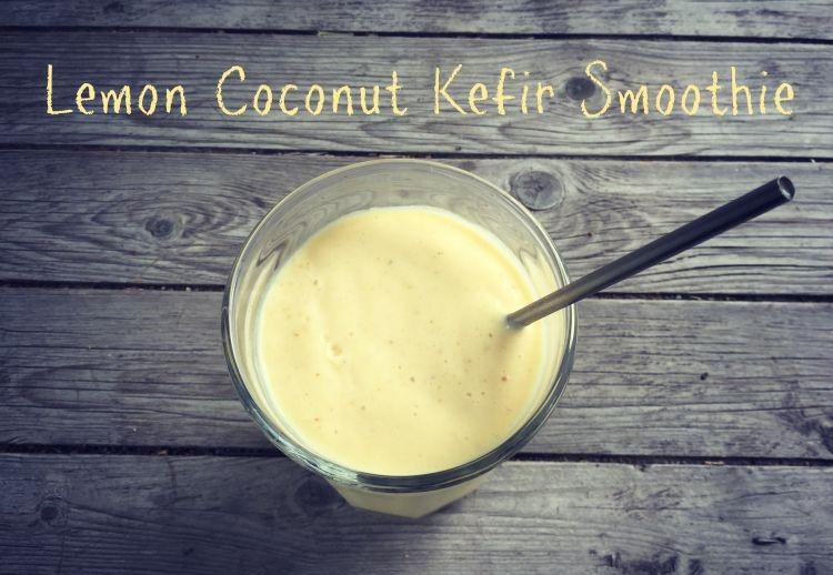 LEMON COCONUT KEFIR SMOOTHY