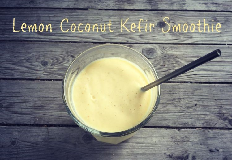 LEMON COCONUT KEFIR SMOOTHY
